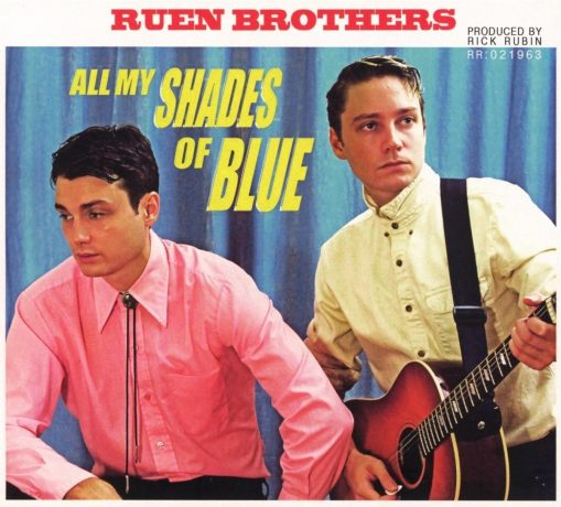 Ruen Brothers – all my shades of blue