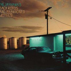 The Jayhawks – back roads and abandoned motels