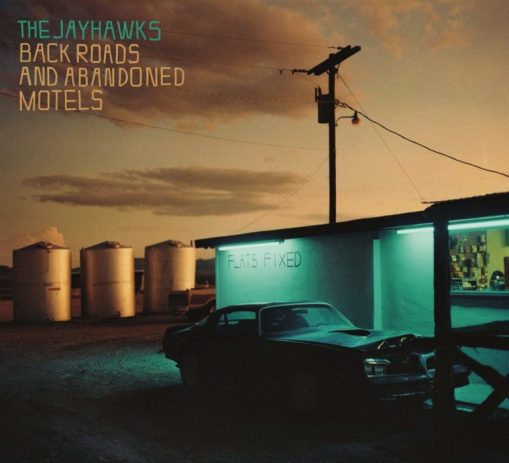 The Jayhawks – back roads and abandoned motels