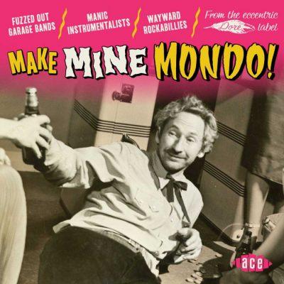 Make Mine Mondo - v/a