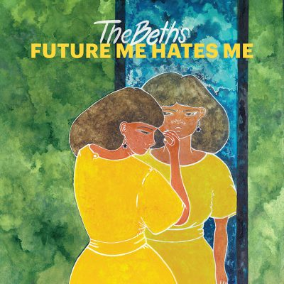 The Beths - future me hates me