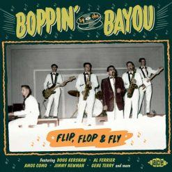 Boppin' By The Bayou – flip, flop & fly – v/a