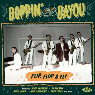 Boppin' By The Bayou – flip, flop & fly – v/a