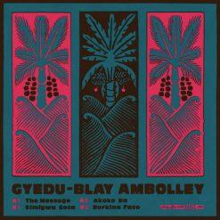 Geydu-Blay Ambolley– the message
