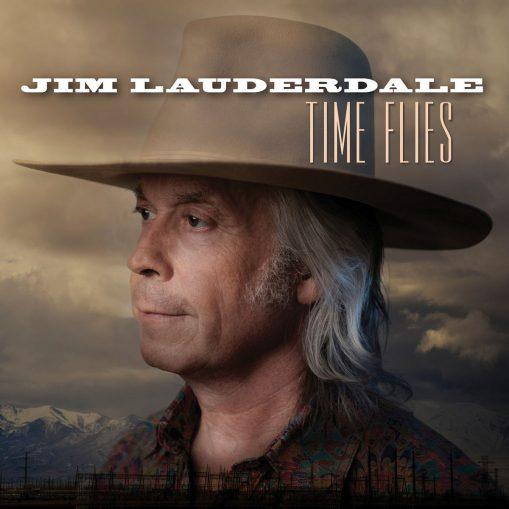 Jim Lauderdale – time flies