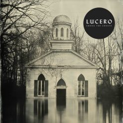 Lucero – among the ghosts