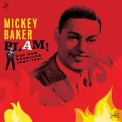 Mickey Baker - blam! the NYC r&b sessions 1953 - 1961
