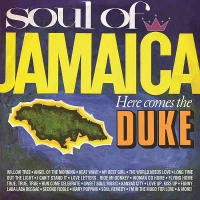 Soul of Jamaica / Here comes the Duke – v/a