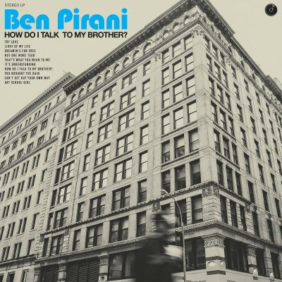 Ben Pirani – how do I talk to my brother?