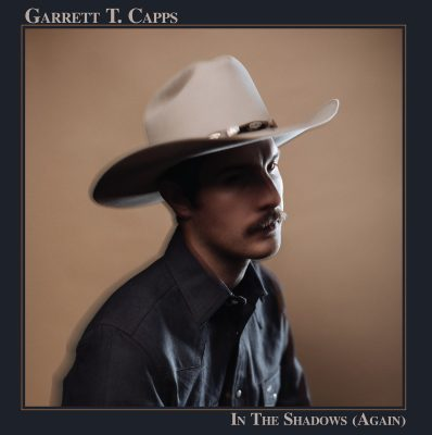 Garrett T Capps – in the shadows (again)