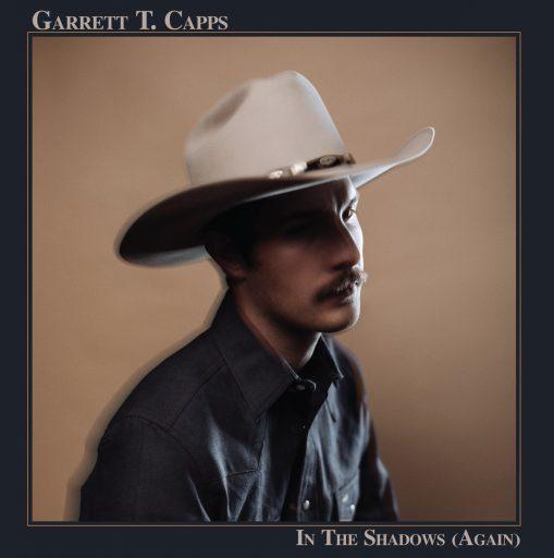 Garrett T Capps – in the shadows (again)