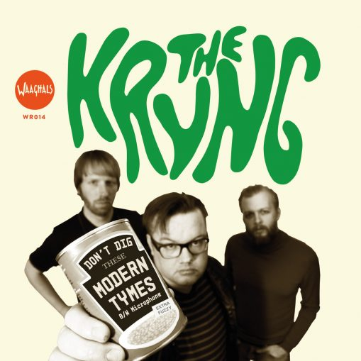 Kryng - I don't dig these modern times 7""