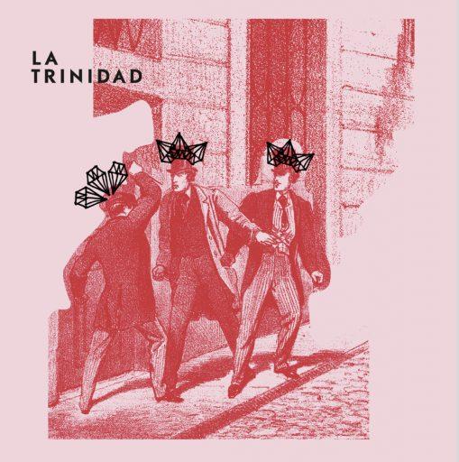 La Trinidad - las venas/ay, tus ojos