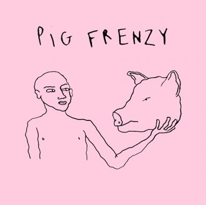 Pig Frenzy – I don't need you/ oral moral 7""