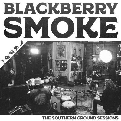 Blackberry Smoke – southern ground sessions