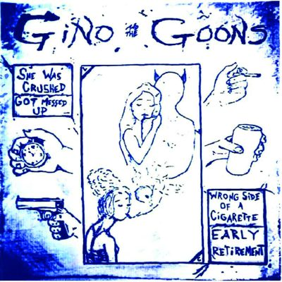 Gino & The Goons – she was crushed ep 7″
