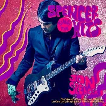 Jon Spencer – Spencer sings the hits
