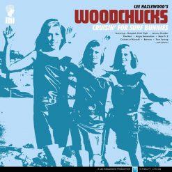 Lee Hazlewood's Woodchucks – cruisin' for surf bunnies