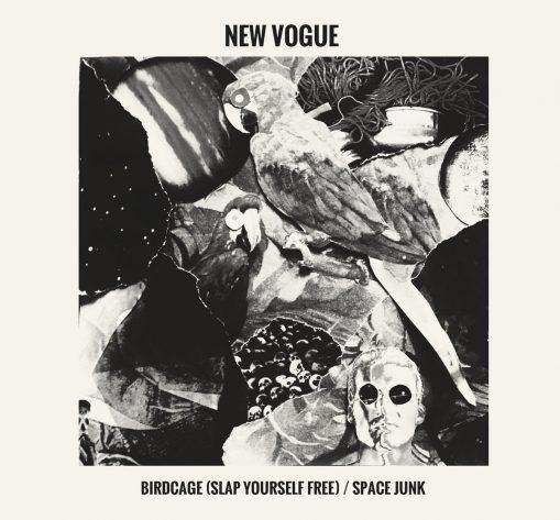 "New Vogue – birdcage/space junk 7"""