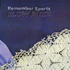 Remember Sports – slow buzz