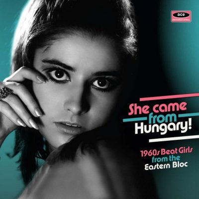 She Came From Hungary! 1960s Beat Girls From The Eastern Bloc