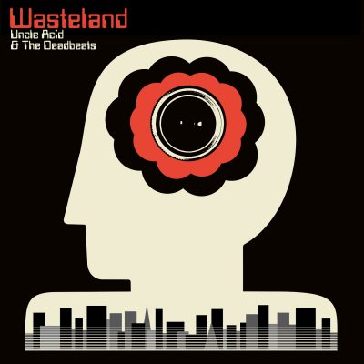 Uncle Acid and the Deadbeats – wasteland
