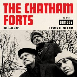 chatham forts - not fade away