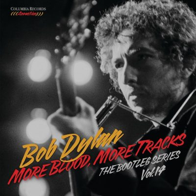 Bob Dylan - more blood , more tracks - the bootleg series vol 14
