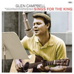 Glen Campbell – sings for the King
