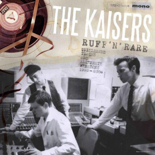 """The Kaisers - ruff 'n' rare 10 """""""