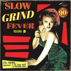 Slow Grind Fever vol 8