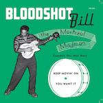 Bloodshot Bill – keep moving on 7″