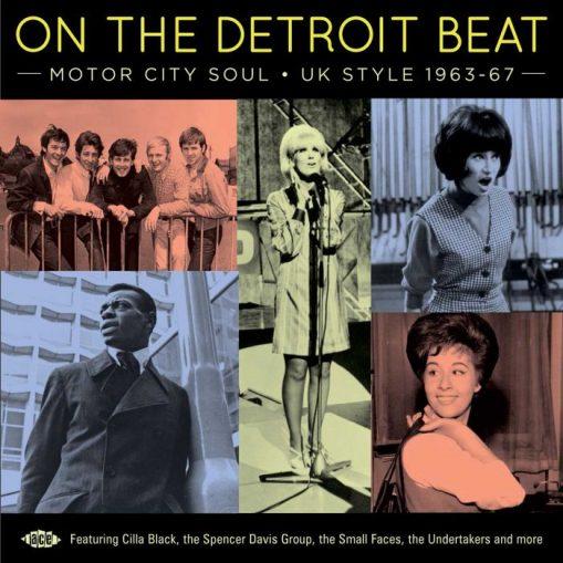 On The Detroit Beat - Motor City Soul - UK Style 1963 - 67