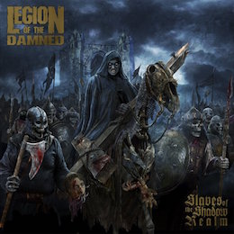 Legion of the Damned – slaves to the shadow realm