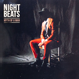 Night Beats – myth of a man