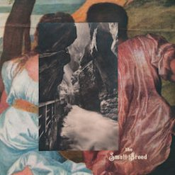 The Small Breed – s/t