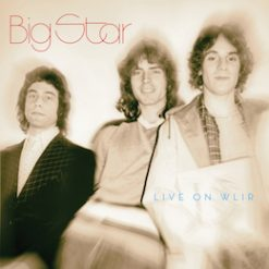 Big Star – live on WLIR