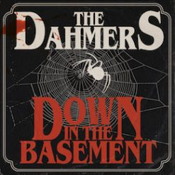 The Dahmers – down in the basement