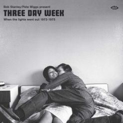 Three Day Week - When The Lights Went Out 1972 - 1975 - v/a cd