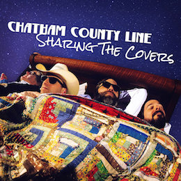 Chatham County Line – sharing the covers