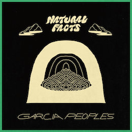 Garcia Peoples - natural facts