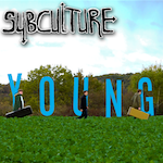 SubCulture - young 7""