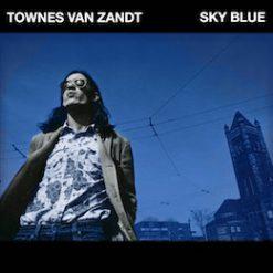 Townes van Zandt – sky blue