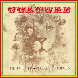 Culture – the nighthawk recordings