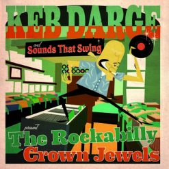 Keb Darge and Sounds That Swing present The Rockabilly Crown Jewels
