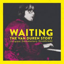 Van Duren – waiting: the Van Duren story