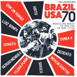 Brazil USA 70 - Brazilian Music in the USA in the '70's