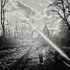 Doug Tuttle - dream road