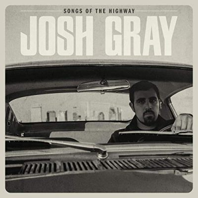 Josh Gray - songs of the highway