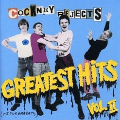 Cockney Rejects - greatest hits vol II